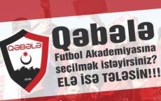 «Qəbələ» Futbol Akademiyasına seçilmək istəyirsiniz?